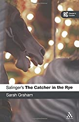 Salinger's The Catcher in the Rye (Continuum Reader's Guides)