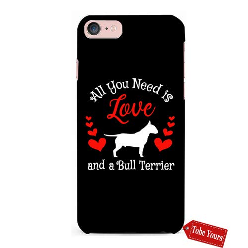 3D Phone Case All You Need is Love and A Bull Terrier - Pet Dog Lover Durable Protective Anti-Scratch iPhone 6 Plus Apple Phone Case Cover