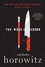 The Word Is Murder: A Novel (Detective Daniel Hawthorne)