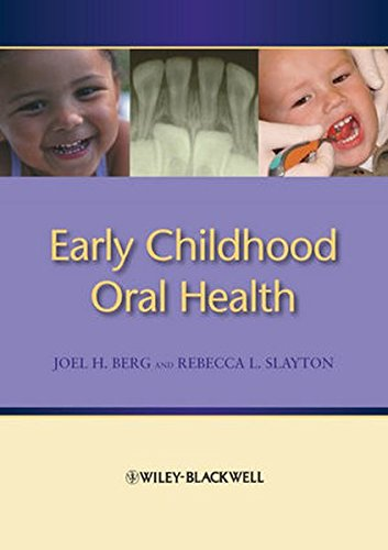 Early Childhood Oral Health by Wiley-Blackwell