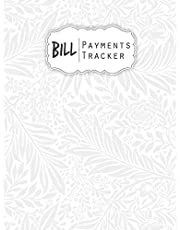 Bill Payments Tracker: Simple Monthly Bill Payments Checklist Organizer Planner Log Book Money Debt Tracker Keeper Budgeting Financial Planning Journal Notebook