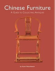 Chinese Furniture: A Guide to Collecting Antiques