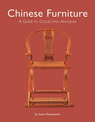 Chinese Furniture: A Guide to Collecting Antiques (Collecting Antique Furniture)
