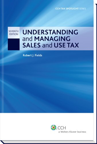 Understanding and Managing Sales and Use Tax (Seventh Edition) (Cch Tax Spotlight)