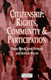 img - for Citizenship: Rights, Community and Participation: Rights, Communication and Participation by John Stewart (1995-05-22) book / textbook / text book
