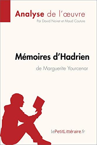 Amazon Com Memoires D Hadrien De Marguerite Yourcenar Analyse De