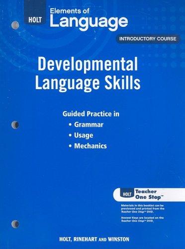 Elements of Language: Developmental Language Skills Grade 6