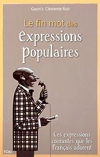 Le fin mot des expressions populaires, Clemente Ruiz, Gavin's