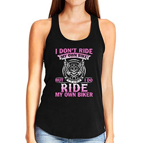 I Don't Ride My Own Bike But I do Ride My Own Biker Tank Top Shirt Women Solid Black