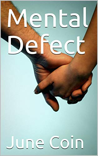 Mental Defect (English Edition)
