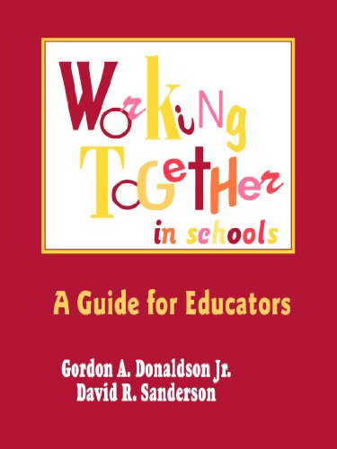 Working Together in Schools: A Guide for Educators