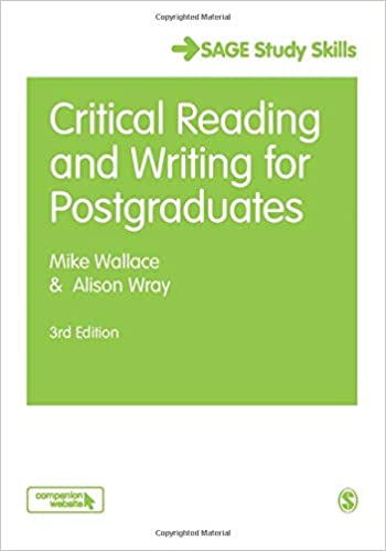 Critical reading and writing for postgraduates / Mike Wallace