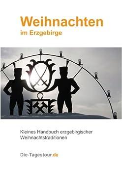 weihnachten im erzgebirge german edition ebook pedro oehme kindle store. Black Bedroom Furniture Sets. Home Design Ideas