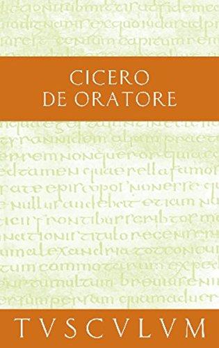 Über den Redner / De Oratore: Lateinisch - Deutsch (Sammlung Tusculum)