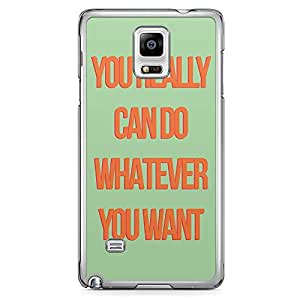 Samsung Note 4 Transparent Edge Phone Case Do Whatever Phone Case Motivational Phone Case Inspirational 2D Note 4 Cover with Transparent Frame