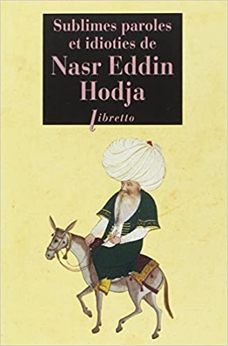 Livre gratuits Sublimes paroles et idioties de Nasr Eddin Hodja pdf, epub
