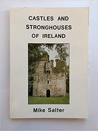 Castles and Stronghouses of Ireland