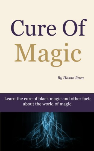 Amazon com: Cure of Magic eBook: Hasan Raza: Kindle Store
