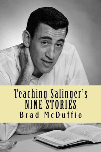 Teaching Salinger's NINE STORIES