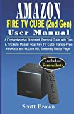 AMAZON FIRE TV CUBE (2nd Gen) USER MANUAL: A