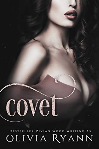Covet: A Dark Mafia Captive Romance (Cherish Series Book 3) by [Ryann, Olivia, Wood, Vivian]