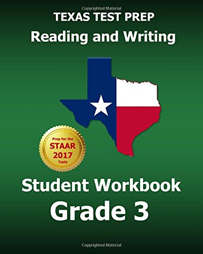 TEXAS TEST PREP Reading and Writing Student Workbook Grade 3: Covers the TEKS Writing Standards