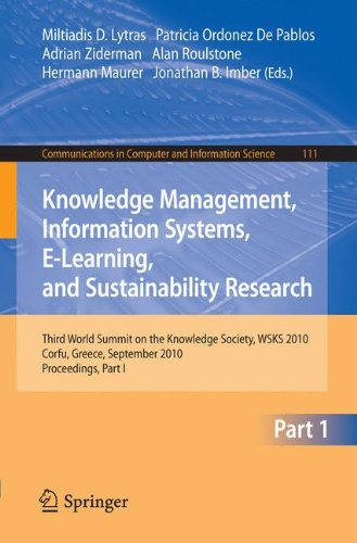 Knowledge Management, Information Systems, E-Learning, and Sustainability Research: Third World Summit on the Knowledge Society, WSKS 2010, Corfu, ... in Computer and Information Science)