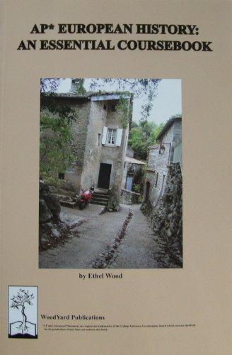 AP European History: An Essential Coursebook
