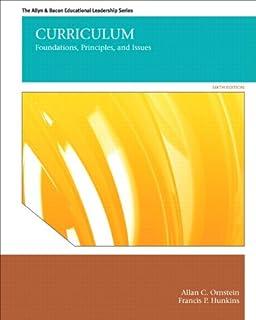 Curriculum: foundations, principles, and issues: professor allan c.