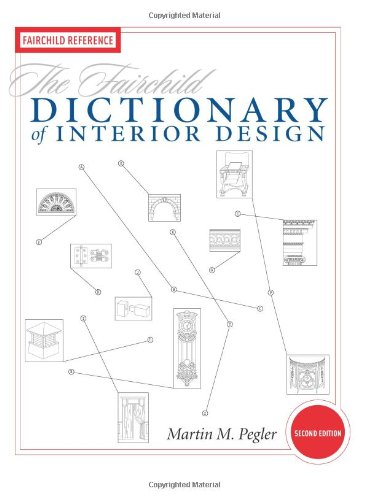 The Fairchild Dictionary of Interior Design 2nd Edition...