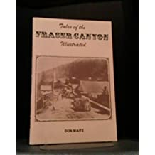 Tales of the Fraser Canyon: Illustrated