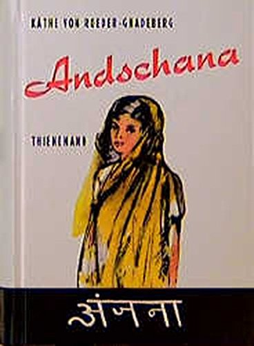 Andschana: Die Geschichte eines indischen Mädchens
