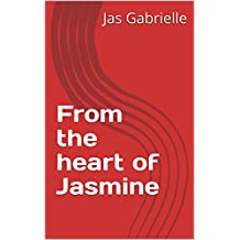 From the heart of Jasmine