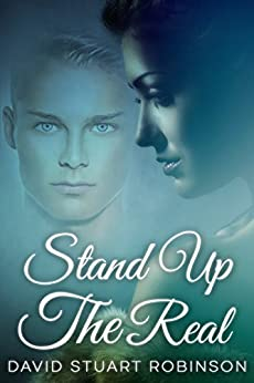 Stand Up The Real by [Robinson, David Stuart]