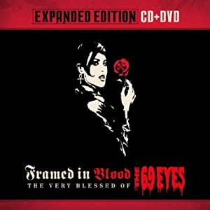 Framed In Blood - The Very Blessed Of The 69 Eyes (EXPANDED EDITION cd+ dvd)