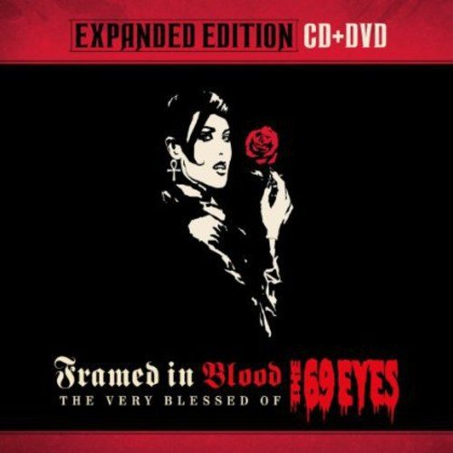 The 69 Eyes - Framed In Blood - The Very Blessed Of The 69 Eyes (Expanded Edition Cd+ Dvd) - Zortam Music