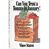 Can You Trust a Tomato in January?, Vince Staten, 0671769413