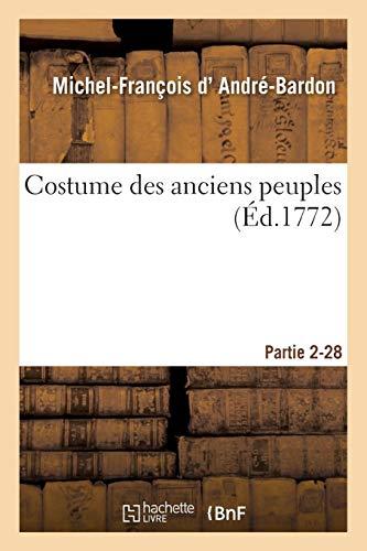 Costume Des Anciens Peuples. Usages Religieux Des Égyptiens Partie 2-28 (Histoire) (French ()