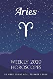 Aries - Weekly 2020 Horoscopes: 52 Week Zodiac Goal Planner 2020
