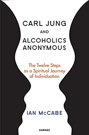 Amazon.com: Carl Jung and Alcoholics Anonymous: The Twelve