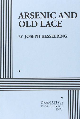 Arsenic and Old Lace - Acting Edition (Lace Book)