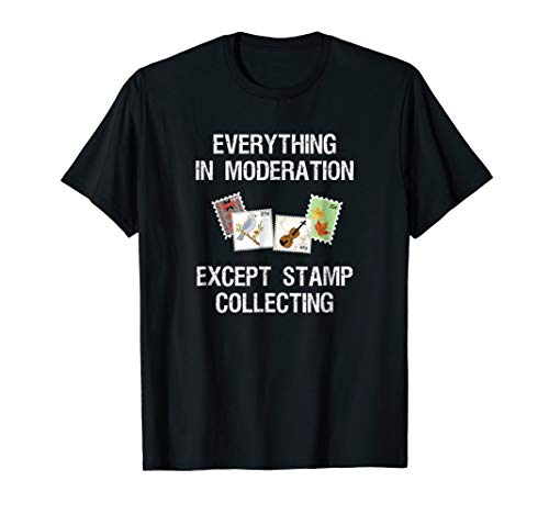 (Stamp Collecting Shirt for Collectors - Funny Moderation)