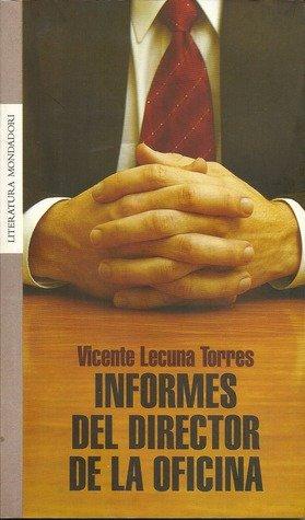 Informes del Director de la Oficina: Vicente Lecuna Torres: 9789802934478: Amazon.com: Books