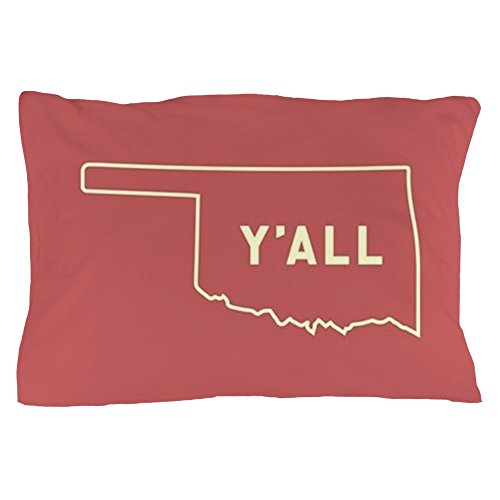 CafePress Oklahoma Y'all Standard Size Pillow Case, 20