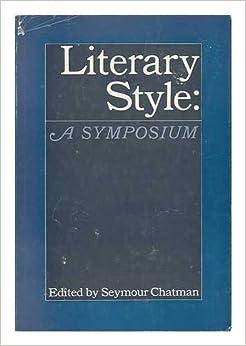 Literary style;: A symposium;