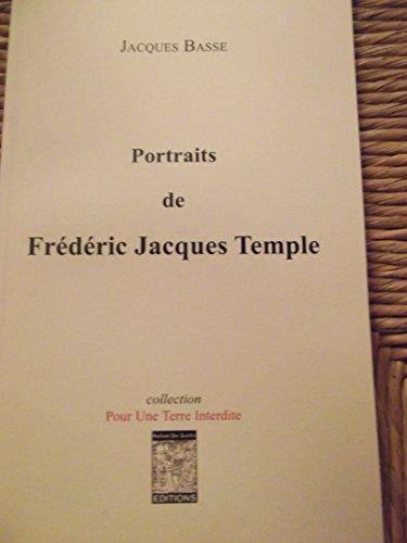 Portraits de Frédéric Jacques Temple (collection Pour Une Terre Interdite) Jacques Basse