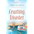 Courting Disaster (Truly Yours Digital Editions Book 798)