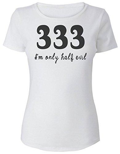 333 I'm Only Half Evil Women's T-Shirt