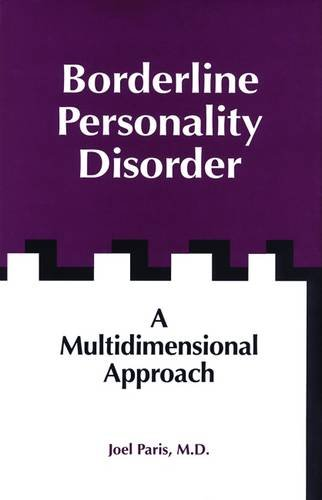Borderline Personality Disorder: A Multidimensional Approach