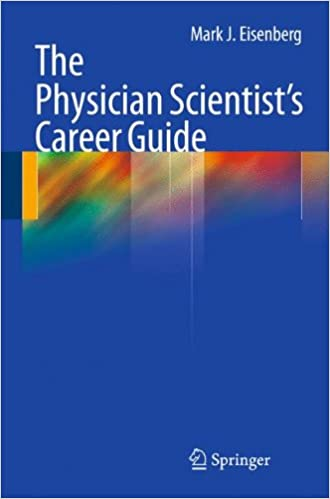 The Physician Scientistu0027s Career Guide: 9781603279079: Medicine U0026 Health  Science Books @ Amazon.com